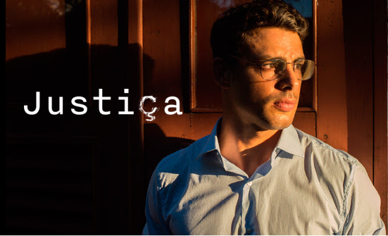Justiça, a nova minissérie da Globo, estreia hoje