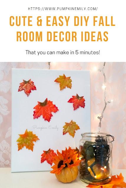 Cute & Easy DIY Fall Room Decor Ideas