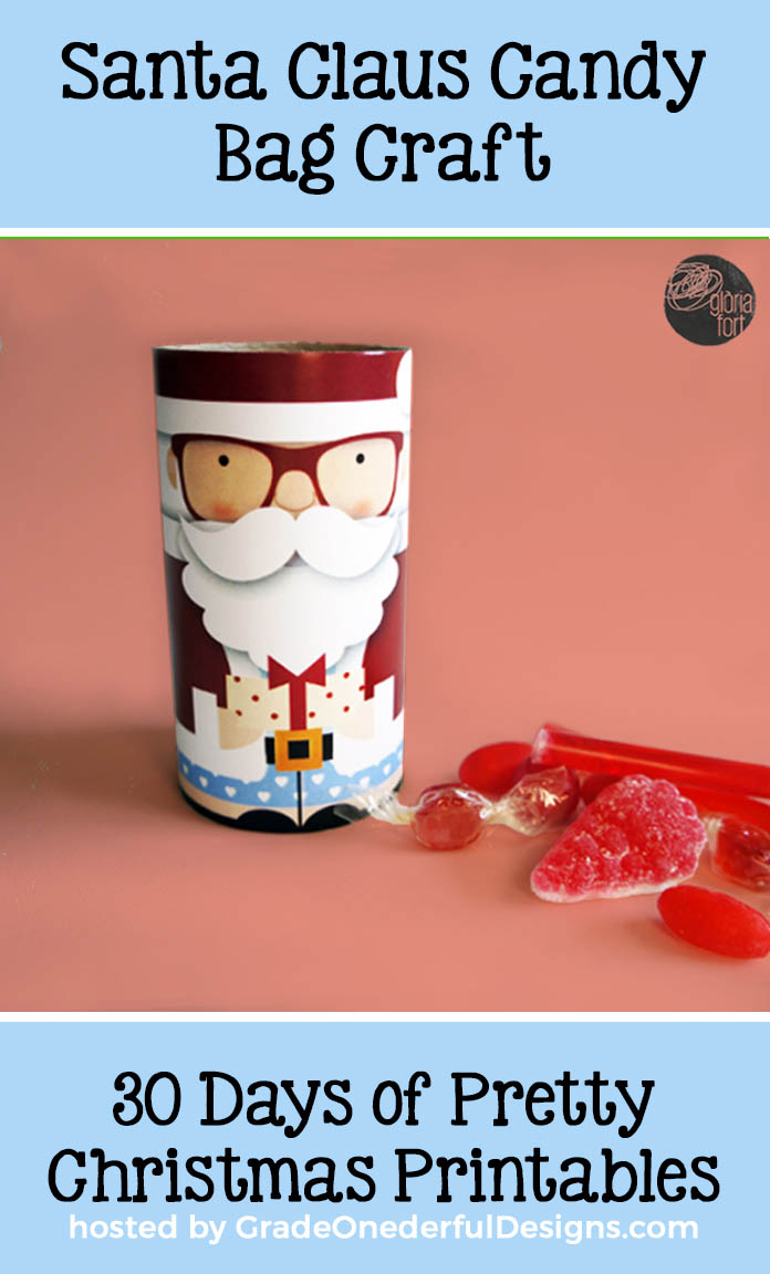 Beautiful DIY Santa Claus candy bag holder from Gloria Fort Studio. 30 Days of Pretty Christmas Printables hosted by GradeONEderfulDesigns.com