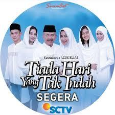 Nama Pemain Pemeran Film Sinetron Tiada Hari Yang Tak Indah ( THYTI ) SCTV