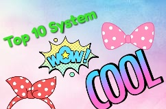 About of top 10 system
