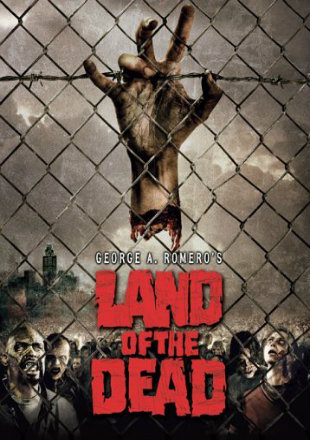Land of the Dead 2005 BRRip 720p Dual Audio In Hindi English