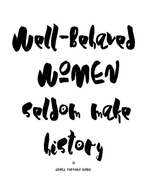 LostBumblebee © 2018 MDBN Free Printable, International Women's Day, Well behaved women seldom make history, free for personal use only, www.lostbumblebee.net