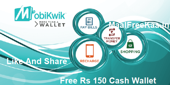 Get Free Rs 150 In Your Mobikwik Wallet - Freebie Giveaway