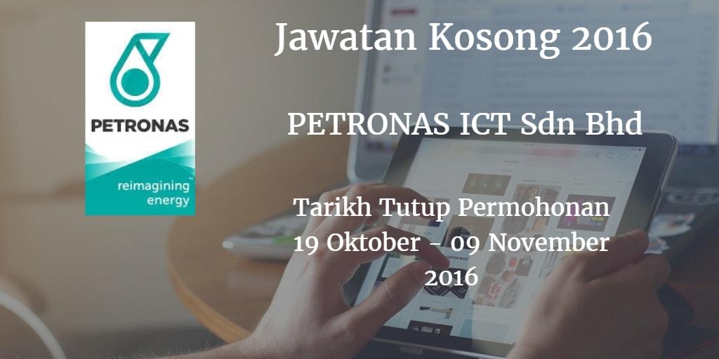 Jawatan Kosong PETRONAS ICT Sdn Bhd 19 Oktober - 09 November 2016