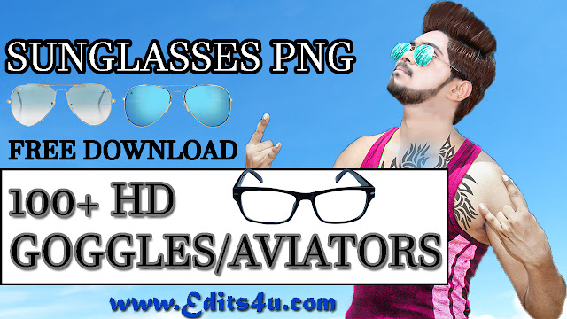 Goggles PNG Stylish Sunglasses 100+ HD Free Download