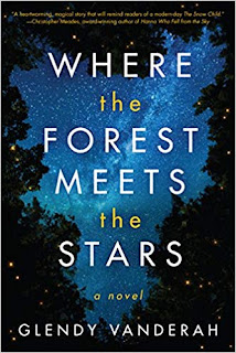 Book Review: Where the Forest Meets the Stars, by Glendy Vanderah