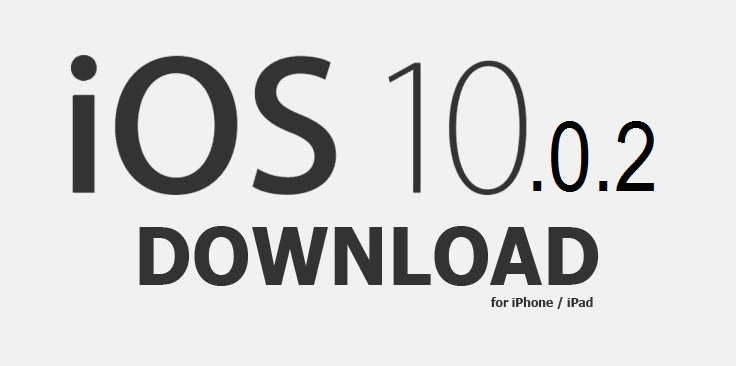 Apple iOS 10.0.2 IPSW Download