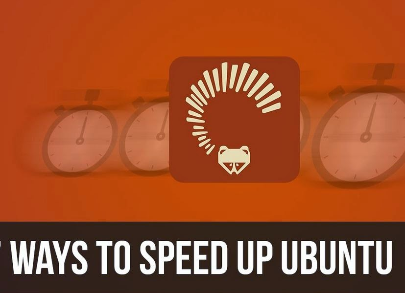 How to Make Ubuntu Faster