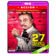 27: El club de los malditos (2018) WEB-DL 1080p Audio Latino