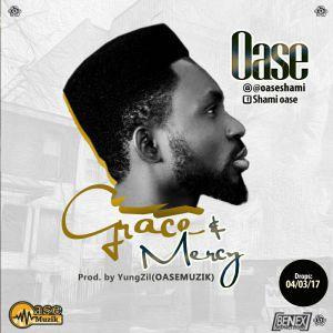 Music: Grace and Mercy - Oase @oaseshami