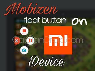 Cara Memunculkan Tombol Melayang Mobizen Screen Recorder di Xiaomi