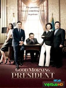 Chào Buổi Sáng Ngài Tổng Thống