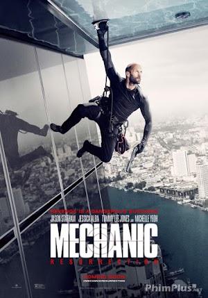 Phim Sát Thủ Thợ Máy: Tát Xuất - The Mechanic: Resurrection (2016)
