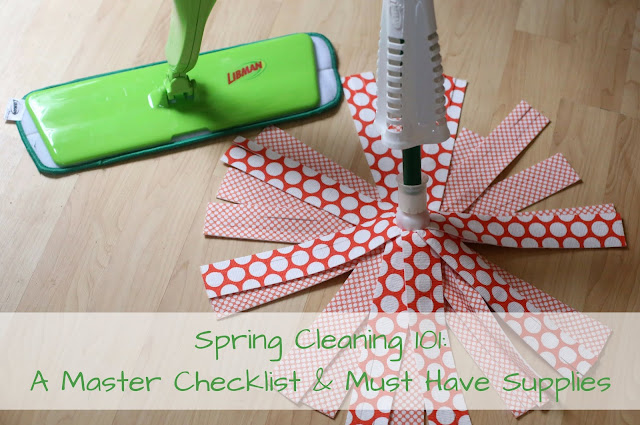 Spring Cleaning 101: A Master Checklist & Must Have Supplies