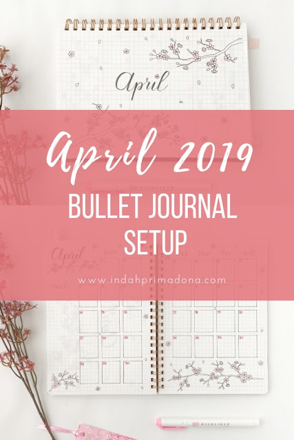 april 2019 bullet journal setup, bullet journal, bujo, bullet journal setup, plan with me, journal setup, bullet journal indonesia