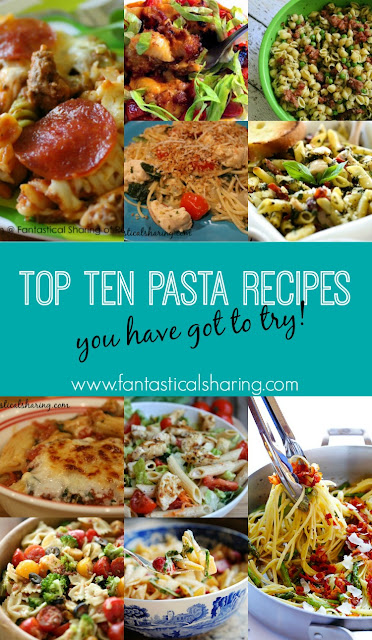 Top Ten Pasta Recipes You Have Got to Try! // www.fantasticalsharing.com // #pasta #recipes #topten #fantasticalfriday #maindish #sidedish
