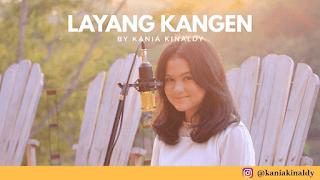 Lirik Lagu Layang Kangen - Kania Kinaldy