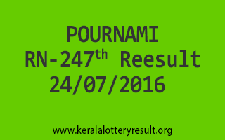 24-07-2016 SATURDAY POURNAMI RN-247 KERALA LOTTERY RESULTS