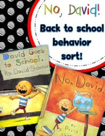 http://www.teacherspayteachers.com/Product/No-David-Back-to-School-Behavior-Sort-1395125