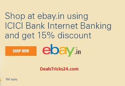 Ebay - 15% Instant Discount Using ICICI Internet Banking