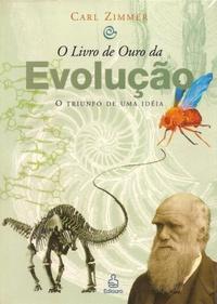 O LIVRO DE OURO DA EVOLUCAO 1359075523B - Os 10 melhores livros para ateus e agnósticos