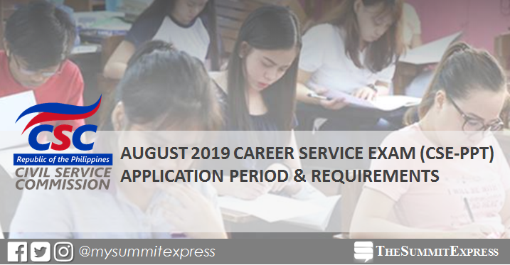 August 2019 civil service exam CSE-PPT schedule of filing applications, requirements