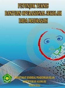 Penjelasan Terbaru Penggunaan Dana BOS Madrasah Tahun 2016
