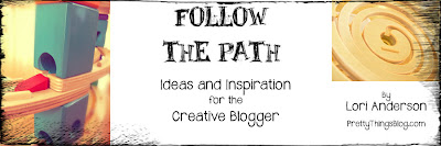 Lori Anderson: 'Follow the Path: ideas and inspiration for the Creative Blogger' (eBook)