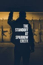 The Standoff at Sparrow Creek (2018)