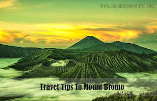 Travel Tips To Mount Bromo