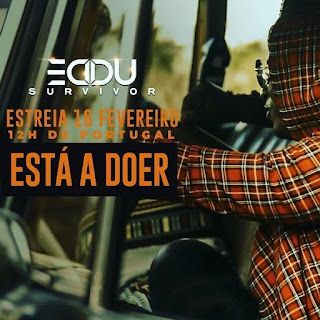 Eddu - Está a Doer