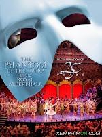 Bóng Ma Trong Nhà Hát - The Phantom of the Opera at the Royal Albert Hall