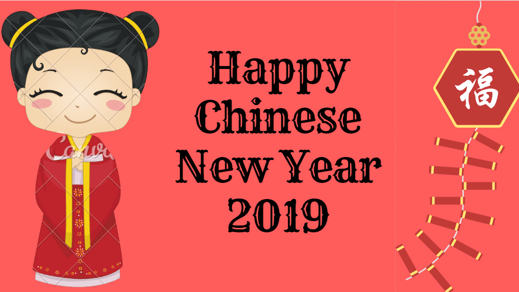 Wishing all a Happy Chinese New Year 2019
