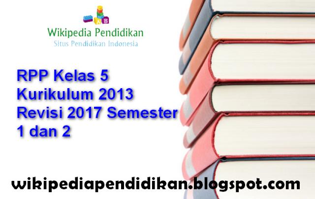 RPP Kelas 5 Kurikulum 2013 Revisi 2017 Semester 1 dan 2