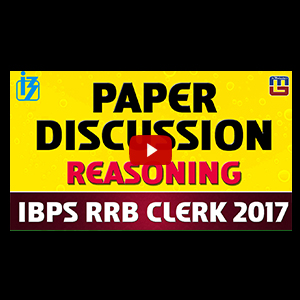 IBPS RRB CLERK 2017 | Paper Discussion | Reasoning | Must Watch