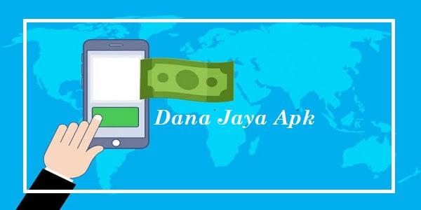 Dana Jaya - Aplikasi Pinjaman Online Terpercaya