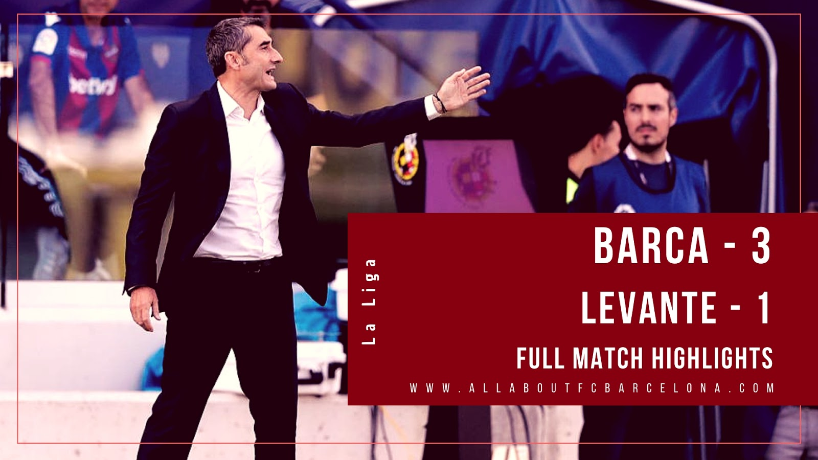 Barca vs Levante Full Match Highlights | Barca - 3, Levante - 1