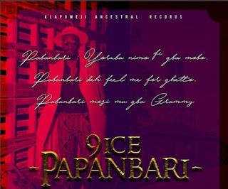 Video: 9ice - Papanbari