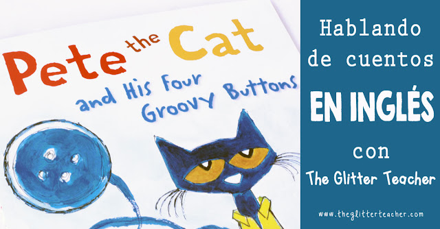 Reseña para familias y teachers de Pete the Cat and his four groovy buttons