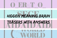 Hidden Meaning Brain Teasers with Answers
