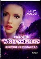http://ruby-celtic-testet.blogspot.de/2015/05/kuss-des-wolfsblutes-Zeitalter-der-Urwesen-von-Nelly-Mason.html