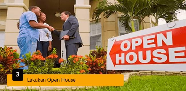 3. Lakukan Open House