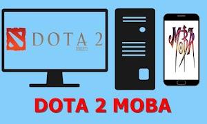 DOTA 2 MOBA