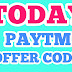 Best Today Paytm Offer Code-Get 100% Cashback