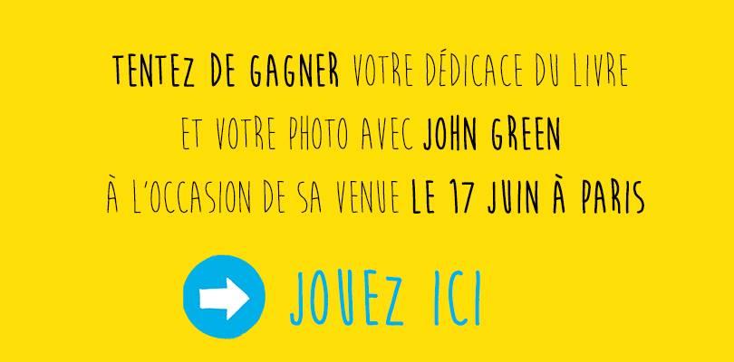 John Green En France Concours On Lit Plus Fort