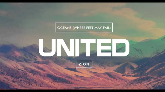 DOWNLOAD AUDIO: Hillsong United – Oceans (Where Feet May Fail ...