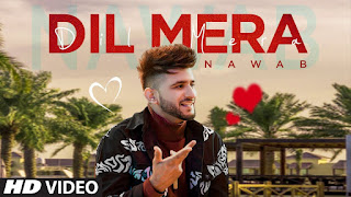 Presenting Dil Mera lyrics penned by Haazi Navi. Latest Punjabi song Dil Mera is sung by Nawab & music given by Starboy Music X & out by T-Series