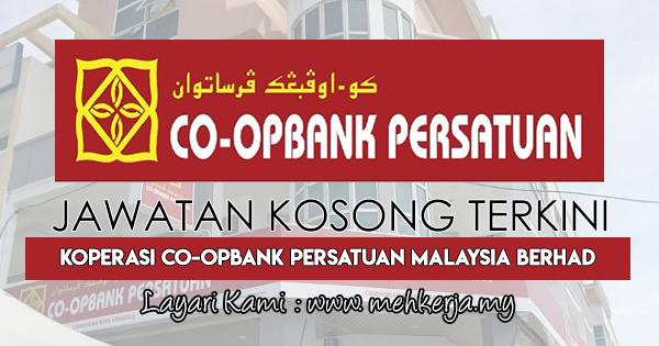 Jawatan Kosong Terkini 2018 di Koperasi Co-opbank Persatuan Malaysia Bhd