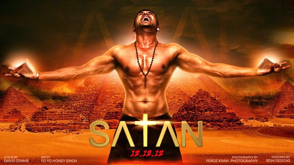 Satan yo yo honey singh first look s. A. T. A. N 12. 12. 12.